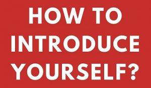 Làm thế nào để giới thiệu về bản thân ngắn gọn bằng tiếng Anh? 1